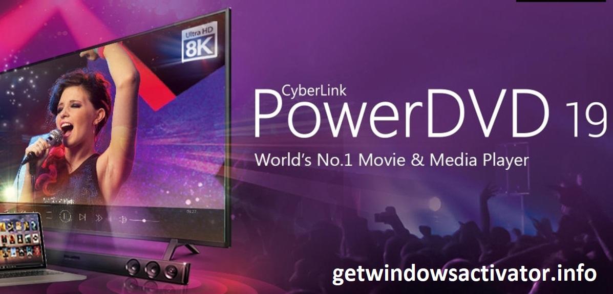 CyberLink PowerDVD 20 Crack + Activation Key Free Download 2020
