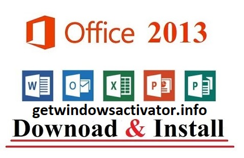 Microsoft Office 2013 Crack + Product Key Activate Free Download 2020