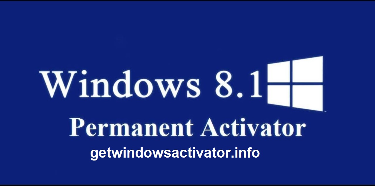 Windows 8.1 Activator Free Download For All ⸤Latest 2021⸥